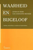 Matthes, Hendrik G.: ›Waarheid en Bijgeloof. Leven en Werk van Constantin Brunner‹ Uitgever/Jaar 1999, 128 S.