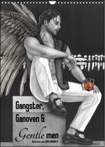 GANGSTER, GANOVEN & Gentlemen. Man-up Illustrationen