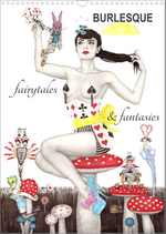 Burlesque fairytales & fantasies