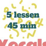 5 zanglessen van 45 min