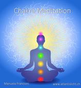 Intensive Chakrameditation und kummulieren deiner Energie