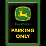 John Deere - Parking Only  15x20cm  / 26182