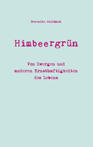 Himbeergrün