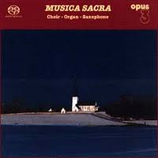 Musica Sacra- The Erik Westberg Vocal Ensemble Opus 3 CD 19516