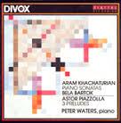 Khatchaturian Piazzolla Bartok Peter Waters Divox CDX 29103