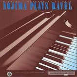 Nojima Plays Ravel Refrence Recordings RR-35CD