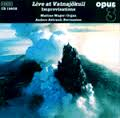 Live at Vatnajökull Opus 3 CD 19802