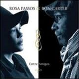 Rosa Passos & Ron Carter Entre Amigos/ Among Friends JD 247