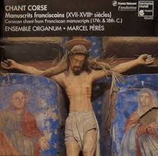 Chant corse/ Ensemble Organum/ Marcel Peres/ HMD 941495