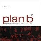 Plan b3 Tommy Schneider & Friends Kolibri records no 08001