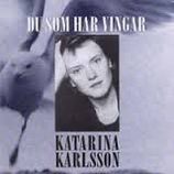 Du Som Har Vingar Katarina Karlsson PCD 026
