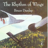 Bruce Dunlap The Rhythm of Wings Chesky Records JD92