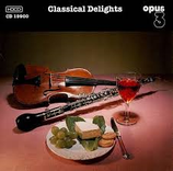 Classical Delights Opus 3 CD 19900