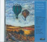 Chantal Classicals, Traditionals & Populars Vol. 1 CD 091999-2