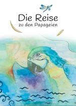 Die Reise zu den Papageien / Nilays Journey to the parots