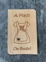 "Glückwunschkarte aus Echtholz - Bayrisch ""Ois Guade Madl"" - Dirndl"