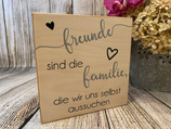 "Wandbild ""Freunde sind ..."""