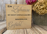 """Wandbild """"Ein Zuhause ist..."""""""