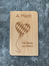 "Glückwunschkarte aus Echtholz - Bayrisch ""Ois Guade Madl"" - Herz-Luftballon"