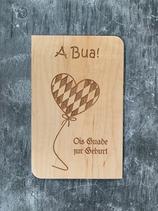 """Glückwunschkarte aus Echtholz - Bayrisch """"Ois Guade Bua"""" - Herz-Luftballon"""