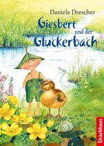 Daniela Drescher Giesbert und der Gluckerbach