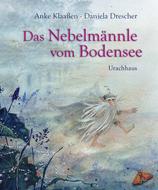 Daniela Drescher Das Nebelmännle vom Bodensee