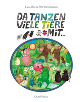 Eva-Maria Ott-Heidmann Da tanzen viele Tiere mit