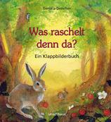 Daniela Drescher Was raschelt denn da?