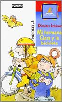 Mi hermana Clara y la bicicleta.  Dimiter Inkiow