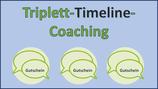 """Gutschein für """"Triplett-Timeline-Coaching"""" bei Robert K. Engel"""