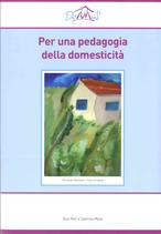 Per una pedagogia della Domesticità