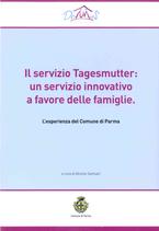 Il Servizio Tagesmutter: un servizio innovativo a favore delle famiglie