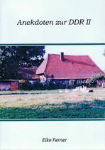 Anekdoten zur DDR II