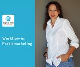 Teilnahme am Marketing Zoom: Workflow im Praxismarketing