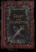 Feuer und Finsternis - illustrierte Gesamtausgabe