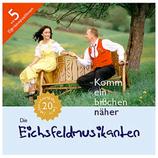 Die Eichsfeldmusikanten - Komm ein bisschen näher