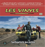 Les Vinyls - L'authenticité des Sixties [CD]