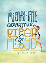 The Mighty-Fine Adventure of Piper & Floyd