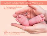 Geburt, Wochenbett, Stillen, Mama sein - MP3