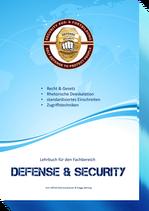Defense & Security - Das Buch über Recht, Gesetze & Deeskalation
