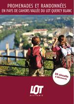 Promenades et Randonnées - En pays de Cahors Vallée du Lot Quercy Blanc