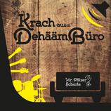 """CD """"Krach ausm DehäämBüro"""""""