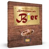 Die vortrefflichsten Kochrezepte mit Bier