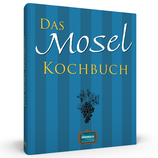 Das Mosel Kochbuch