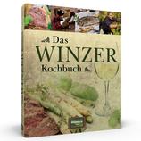 Das Winzer Kochbuch - Kulinarische Reisen