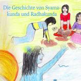 Die Geschichte von Syamakunda und Radhakunda