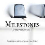 "Audio-CD ""MILESTONES - Works for Piano vol. II"""