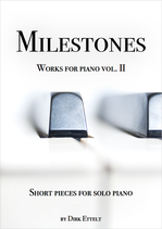 "Notenbuch ""MILESTONES - Works for Piano vol. II"""