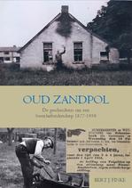 B.J. Finke, Oud Zandpol. De geschiedenis van een (veen)arbeidersdorp 1877-1950
