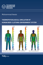 Thermophysiological Simulation of Human Body-Clothing-Environment System